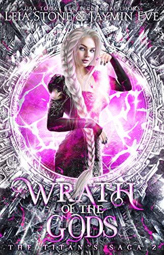 Wrath of The Gods (The Titan's Saga Book 2)