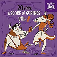 "20 Years: A Score of Gorings Vol. 1 (7"") [7 inch Analog]"