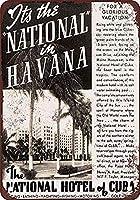 National Hotel of Cuba in Havana 金属スズヴィンテージ安全標識警告サインディスプレイボードスズサインポスター看板建設現場通りの学校のバーに適した