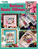 The Best Of Barbara Baatz Hillman in Cross Stitch