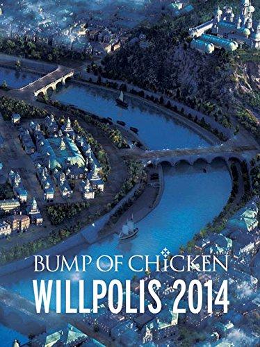 BUMP OF CHICKEN WILLPOLIS 2014(初回限定盤) [Blu-ray]