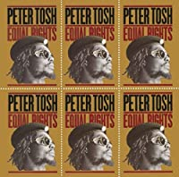 Equal Rights (Legacy Edition) by Peter Tosh (2011-07-27)