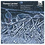 Larcher: What Becomes