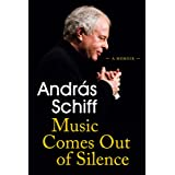 Music Comes Out of Silence: A Memoir