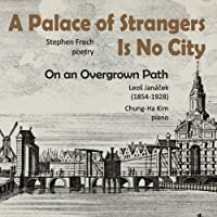 A Palace of Strangers Is No City