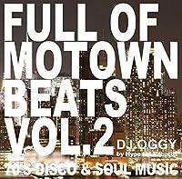 Full of Motown Beats Vol.2 -70's Disco & Soul Music