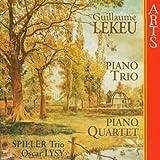Guillaume Lekeu: Piano Trio & Piano Quartet