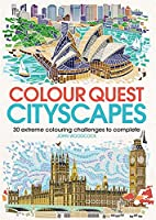 Colour Quest Cityscapes: 30 Extreme Colouring Challenges to Complete (Colouring Books)