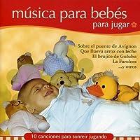 Musica Para Bebes-Para Jugar
