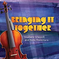 Bringing It Together by Stephane Grappelli (2012-02-14)