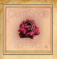 Soft Spot by Clem Snide