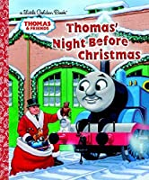 Thomas' Night Before Christmas (Thomas & Friends) (Little Golden Book) by R. Schuyler Hooke(2013-09-10)