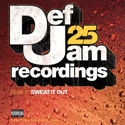 Def Jam 25, Vol. 21 - Sweat It...