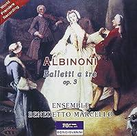 Balletti A Tre Op. Iii by TOMASO ALBINONI (2006-03-28)