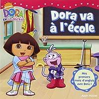 Dora Va a L'ecole