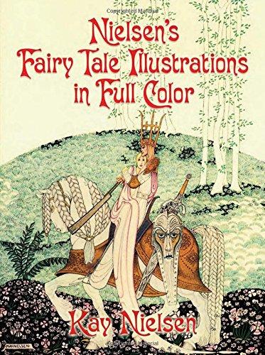 Nielsen's Fairy Tale Illustrations in Full Color (Dover Fine Art, History of Art)の詳細を見る