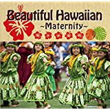 【Amazon.co.jp限定】Beautiful Hawaiian ~Maternity~