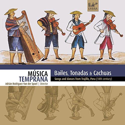 Bailes, Tonadas & Cachuas