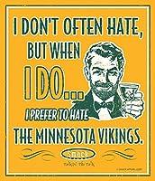 """グリーンベイパッカーズファン。I Prefer to Hate the Minnesota Vikingsゴールド12"""" x 14""""メタルMan Caveサイン"""