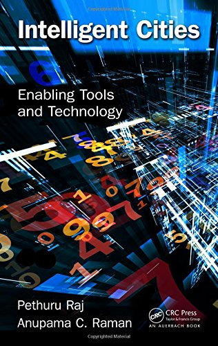 Download Intelligent Cities: Enabling Tools and Technology 1482299976