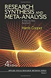 Research Synthesis and Meta-Analysis (Applied Social Research Methods)