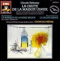 Debussy: La chute de la maison Usher / Caplet: Le masque de la mort rouge / Schmitt: Le palais hante