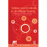 Schism and Continuity in an African Society (Classic Reprint)