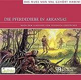 Die Pferdediebe in Arkansas. CD