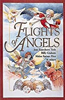 Flights of Angels: Selections from Billy Graham, Joni Eareckson Tada, Helen Steiner Rice & Others