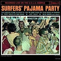 サーファーズ・パジャマ・パーティー