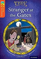 Oxford Reading Tree Treetops Time Chronicles: Level 13: Stranger at the Gates (Treetops. Time Chronicles)