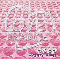 LOVE TRANCEHAPPY BEST