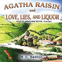 Agatha Raisin and Love, Lies, and Liquor (Agatha Raisin Mystery)