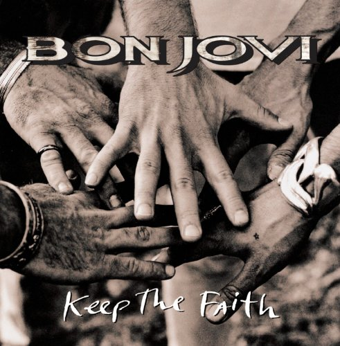 Keep The Faith / Bon Jovi