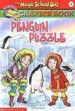 Penguin Puzzle (Magic School Bus Chapter Book)