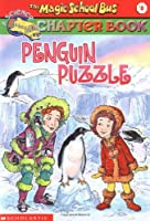 Penguin Puzzle (Magic School Bus Chapter Book)
