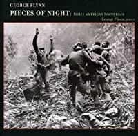 George Flynn: Pieces of Night: Three Ame