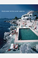 Poolside with Slim Aarons Hardcover