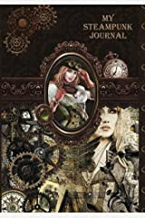 My Steampunk Journal: Attractive Steampunk Inspired 100 Page Full Colour Design Personal Journal/diary/notebook.: Volume 5 Paperback
