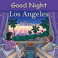 Good Night Los Angeles (Good Night Our World)