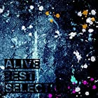 ALIVE BEST SELECTION(在庫あり。)