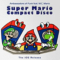 Super Mario Compact Disco (feat. M.C. Mario) [The iOS Release Version]