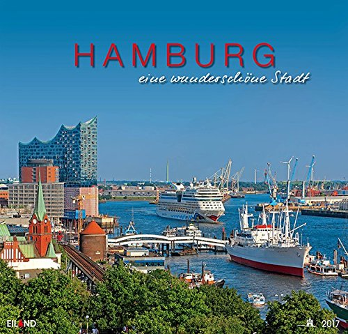 Hamburg - eine wunderschoene Stadt 2017 Grossformatkalender