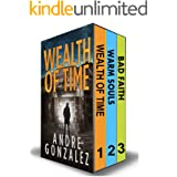 Wealth of Time Series: Books 1-3 (Wealth of Time Series Boxset 1)