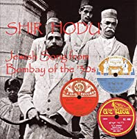 Shir Hodu: Jewish Song From Bombay of 30's