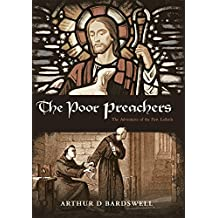 The Poor Preachers: The Adventures of the First Lollards