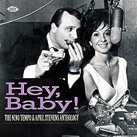 Hey Baby! The Nino Tempo & April Stevens Anthology by NINO / STEVENS,APRIL TEMPO (2011-04-05)