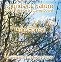 PINE FOREST (Sounds of Nature Series)【CD】 [並行輸入品]