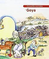 Pequeña historia de Goya