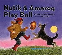Nutik & Amaroq Play Ball